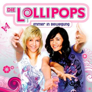 Die Lollipops: Immer In Bewegung