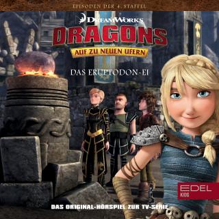 Dragons - Auf zu neuen Ufern: Folge 43: Goldrausch / Das Eruptodon-Ei (Das Original-Hörspiel zur TV-Serie)