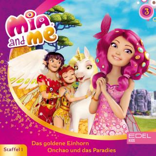 Mia and me: Folge 3: Das goldene Einhorn / Onchao und das Paradies (Das Original-Hörspiel zur TV-Serie)