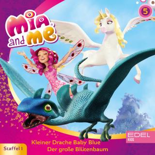 Mia and me: Folge 5: Kleiner Drache Baby Blue / Der große Blütenbaum (Das Original-Hörspiel zur TV-Serie)