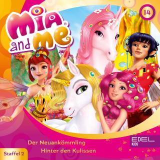 Mia and me: Folge 14: Der Neuankömmling / Hinter den Kulissen (Das Original-Hörspiel zur TV-Serie)