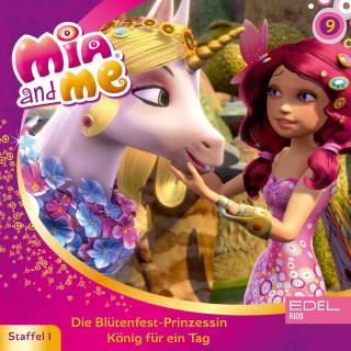 Mia and me: Folge 9: Die Blütenfest-Prinzessin / König für einen Tag (Das Original-Hörspiel zur TV-Serie)