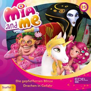 Mia and me: Folge 15: Die gepfefferten Blitze / Drachen in Gefahr (Das Original-Hörspiel zur TV-Serie)