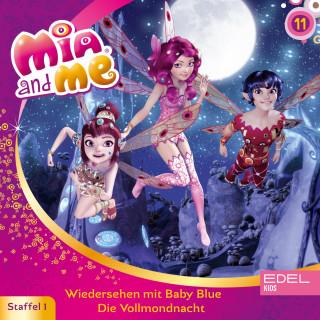 Mia and me: Folge 11: Wiedersehen mit Baby Blue / Die Vollmondnacht (Das Original-Hörspiel zur TV-Serie)