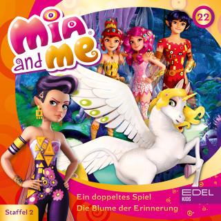 Mia and me: Folge 22: Ein doppeltes Spiel / Die Blume der Erinnerung (Das Original-Hörspiel zur TV-Serie)