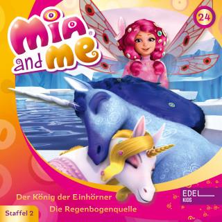 Mia and me: Folge 24: Der König der Einhörner / Die Regenbogenquelle (Das Original-Hörspiel zur TV-Serie)