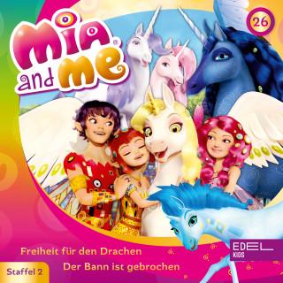 Mia and me: Folge 26: Freiheit für den Drachen / Der Bann ist gebrochen (Das Original-Hörspiel zur TV-Serie)
