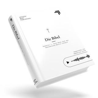 Die Bibel, Traditional: Die Bibel - Genesis: 1. Buch Mose nach der Übersetzung Martin Luthers