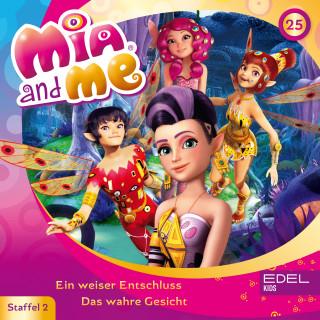 Mia and me: Folge 25: Ein weiser Entschluss / Das wahre Gesicht (Das Original-Hörspiel zur TV-Serie)