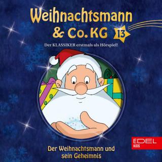 Weihnachtsmann & Co.KG: Folge 13: Der längste Tag / Der Weihnachtsmann und sein Geheimnis (Das Original-Hörspiel zur TV-Serie)