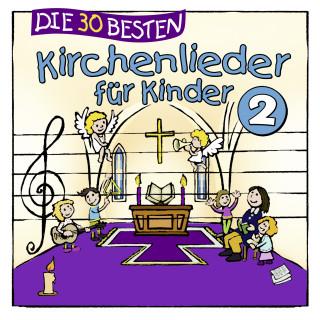 Simone Sommerland, Karsten Glück, die Kita-Frösche: Die 30 besten Kirchenlieder, Vol. 2
