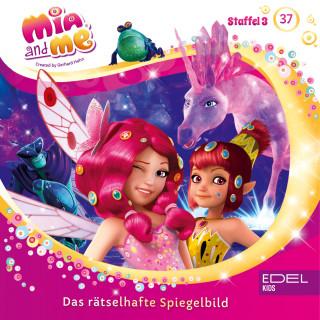 Mia and me: Folge 37: Ein unerwarteter Gast / Das rätselhafte Spiegelbild (Das Original-Hörspiel zur TV-Serie)
