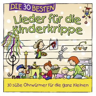 Simone Sommerland, Karsten Glück, die Kita-Frösche: Die 30 besten Lieder für die Kinderkrippe