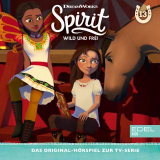 Spirit: Folge 13: Lucky, die Zirkusartistin / Der geheimnisvolle Bandit (Das Original-Hörspiel zur TV-Serie)