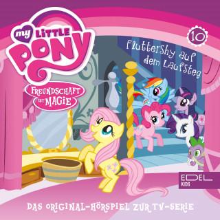 My little Pony: Folge 10: Diamanten Hunde / Fluttershy auf dem Laufsteg (Das Original-Hörspiel zur TV-Serie)