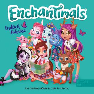 Enchantimals: Endlich Zuhause (Das Original-Hörspiel zum TV-Special)
