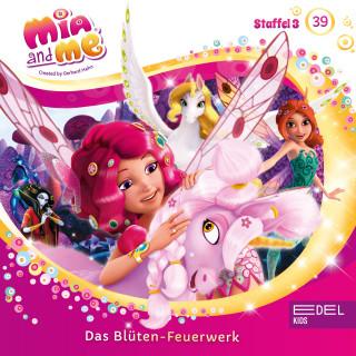 Mia and me: Folge 39: Der große Schlaf / Das Blüten-Feuerwerk (Das Original Hörspiel zur TV-Serie)