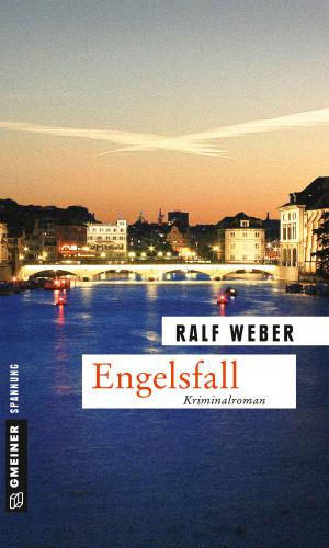 Ralf Weber: Engelsfall
