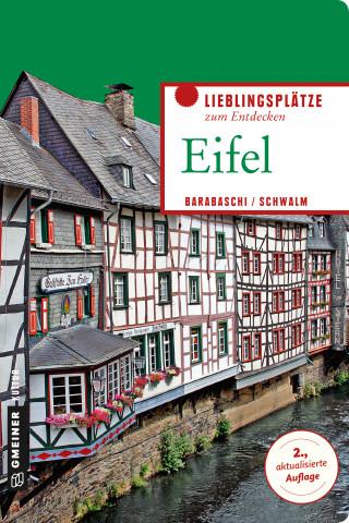 Alessandra Barabaschi, Axel Schwalm: Eifel