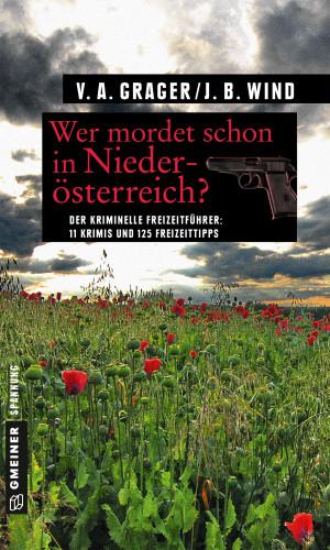 Jennifer B. Wind, Veronika A. Grager: Wer mordet schon in Niederösterreich?