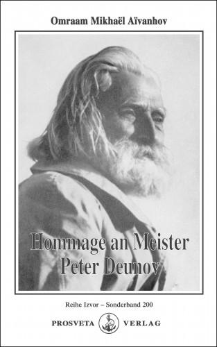 Omraam Mikhaël Aïvanhov: Hommage an Meister Peter Deunov