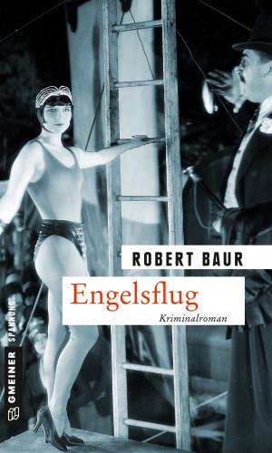Robert Baur: Engelsflug