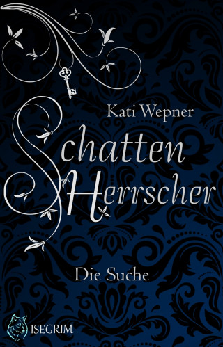 Kati Wepner: Schattenherrscher