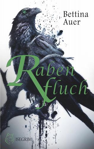 Bettina Auer: Rabenfluch