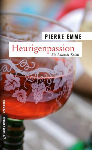 Pierre Emme: Heurigenpassion