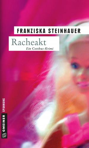 Franziska Steinhauer: Racheakt