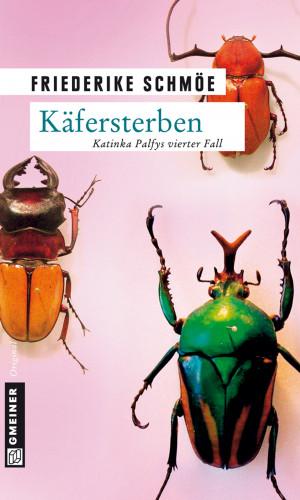 Friederike Schmöe: Käfersterben