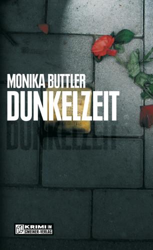 Monika Buttler: Dunkelzeit