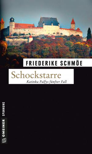 Friederike Schmöe: Schockstarre
