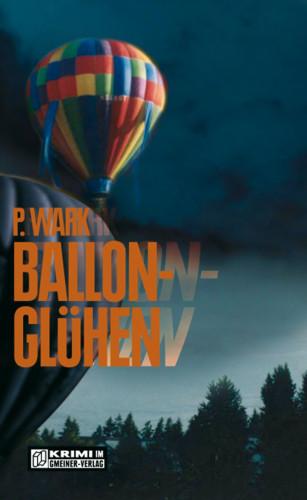 Peter Wark: Ballonglühen
