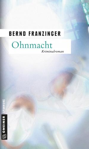 Bernd Franzinger: Ohnmacht