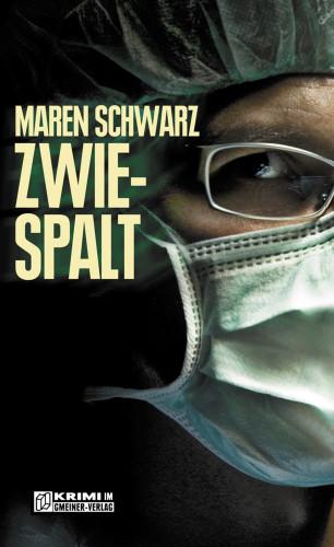 Maren Schwarz: Zwiespalt
