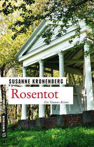 Susanne Kronenberg: Rosentot