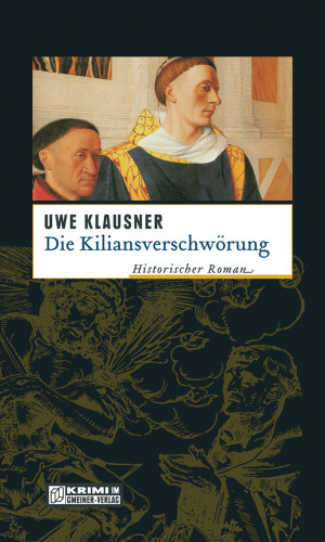 Uwe Klausner: Die Kiliansverschwörung
