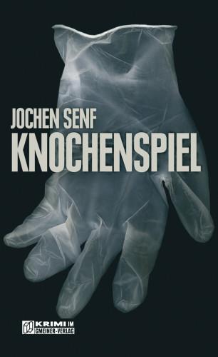 Jochen Senf: Knochenspiel