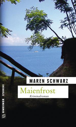 Maren Schwarz: Maienfrost