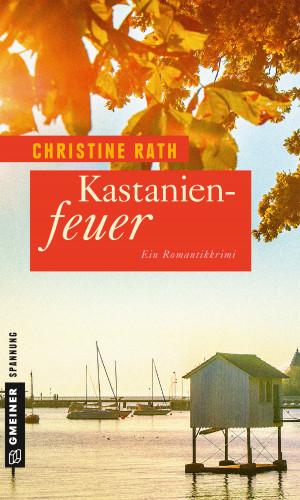 Christine Rath: Kastanienfeuer
