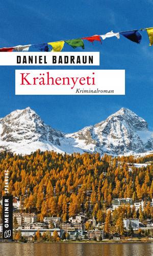 Daniel Badraun: Krähenyeti