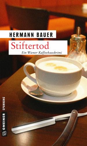 Hermann Bauer: Stiftertod