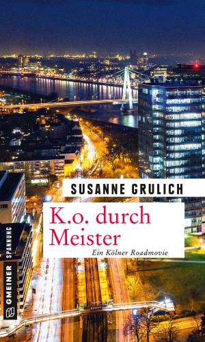 Susanne Grulich: K.O. durch Meister