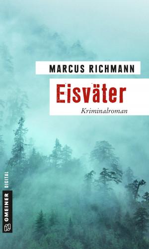 Marcus Richmann: Eisväter