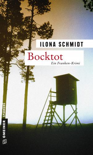 Ilona Schmidt: Bocktot