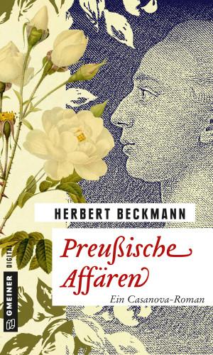 Herbert Beckmann: Preußische Affären