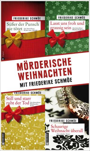 Friederike Schmöe: Mörderische Weihnachten