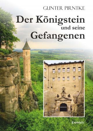 Gunter Pirntke: Der Königstein und seine Gefangenen