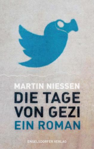 Martin Niessen: Die Tage von Gezi